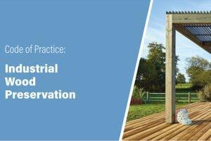 WPA запускает новый свод правил по консервации промышленной древесины